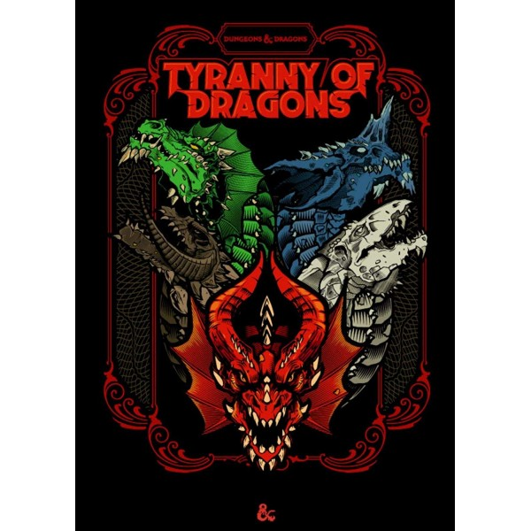 DUNGEONS AND DRAGONS RPG: TYRANNY OF DRAGONS (ALTERNATE COVER)