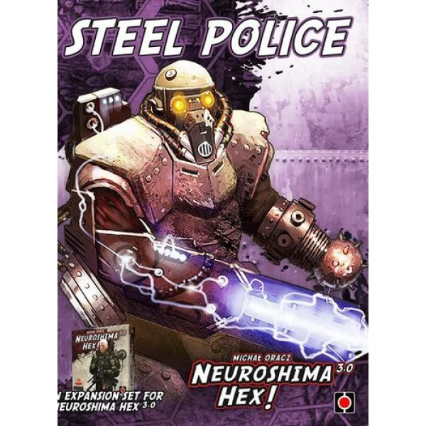 NEUROSHIMA HEX! 3.0 - STEEL POLICE