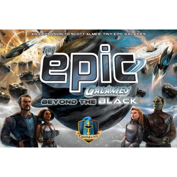 TINY EPIC GALAXIES: BEYOND THE BLACK