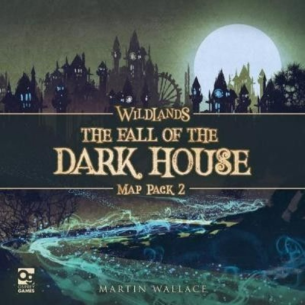 WILDLANDS: MAP PACK 2 - THE FALL OF THE DARK HOUSE