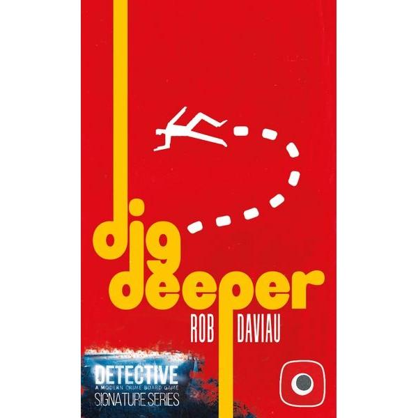 DETECTIVE: SIGNATURE SERIES - DIG DEEPER
