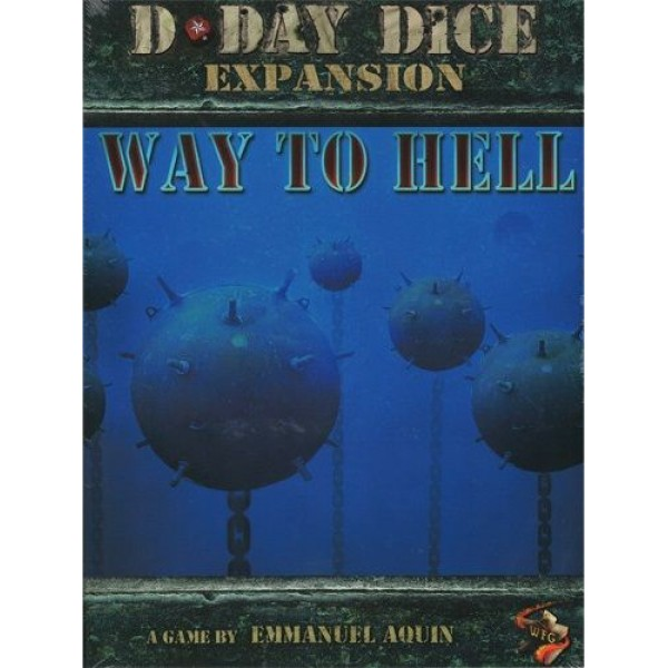 D-DAY DICE: WAY TO HELL -  2ND EDITION
