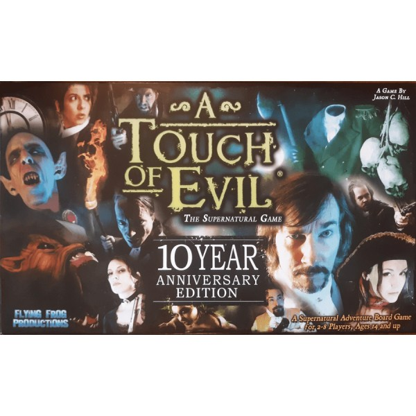 A TOUCH OF EVIL: 10 YEAR ANNIVERSARY EDITION