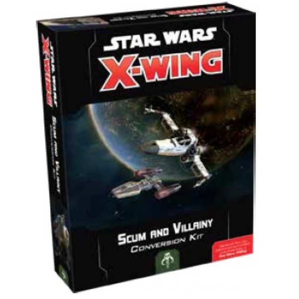 STAR WARS: X-WING -2ND EDITION SCUM AND VILLAINY CONVERSION KIT